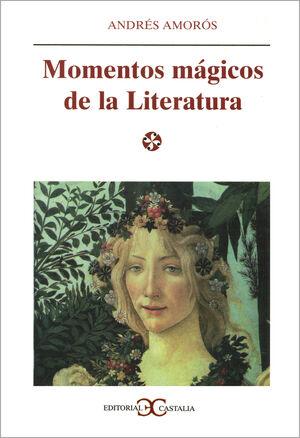 MOMENTOS MÁGICOS DE LA LITERATURA                                               .