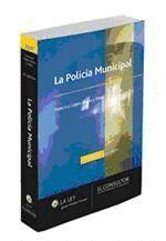 LA POLICÍA MUNICIPAL (3.ª EDICIÓN)