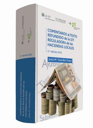 COMENTARIOS AL TEXTO REFUNDIDO DE LA LEY REGULADORA DE LAS HACIENDAS LOCALES (2.ª EDICIÓN)