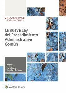 LA NUEVA LEY DE PROCEDIMIENTO ADMINISTRATIVO COMÚN