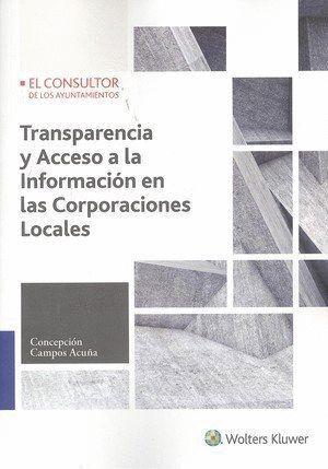 TRANSPARENCIA Y ACCESO A LA INFORMACIÓN EN LAS CORPORACIONES LOCALES