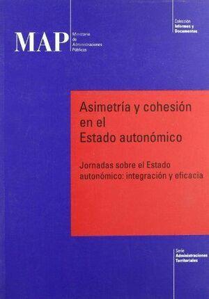 ASIMETRÍA Y COHESIÓN EN EL ESTADO AUTONÓMICO