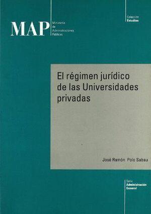 EL RÉGIMEN JURÍDICO DE LAS UNIVERSIDADES PRIVADAS