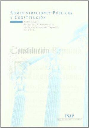 ADMINISTRACIONES PÚBLICAS Y CONSTITUCIÓN