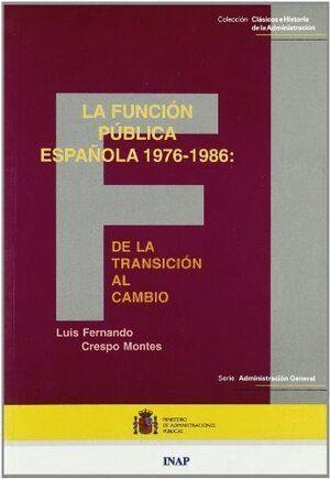 LA FUNCIÓN PÚBLICA ESPAÑOLA, 1976-1986