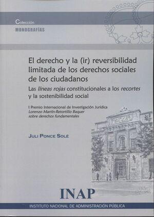 EL DERECHO Y LA (IR)REVERSIBILIDAD LIMITADA DE LOS DERECHOS SOCIALES DE LOS CIUDADANOS