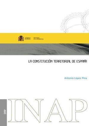 LA CONSTITUCIÓN TERRITORIAL DE ESPAÑA