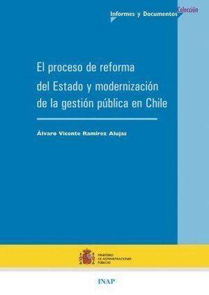 EL PROCESO DE REFORMAS DEL ESTADO Y MODERNIZACIÓN DE LA GESTIÓN PÚBLICA EN CHILE