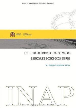 ESTATUTO JURÍDICO DE LOS SERVICIOS ESENCIALES ECONÓMICOS EN RED