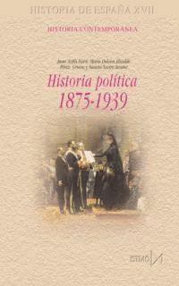 HISTORIA POLÍTICA, 1875-1939