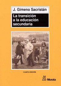 LA TRANSICIÓN A LA EDUCACIÓN SECUNDARIA