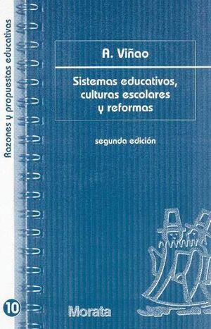 SISTEMAS EDUCATIVOS, CULTURAS ESCOLARES Y REFORMAS