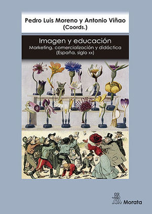 IMAGEN Y EDUCACIÓN: MARKETING, COMERCIALIZACIÓN  Y DIDÁCTICA