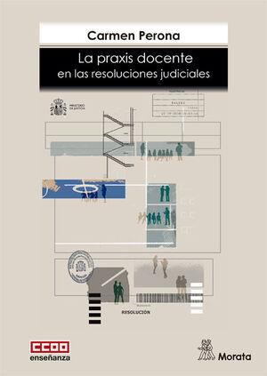 LA PRAXIS DOCENTE EN LAS RESOLUCIONES JUDICIALES