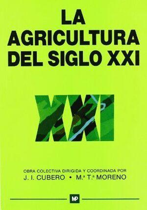 LA AGRICULTURA DEL SIGLO XXI