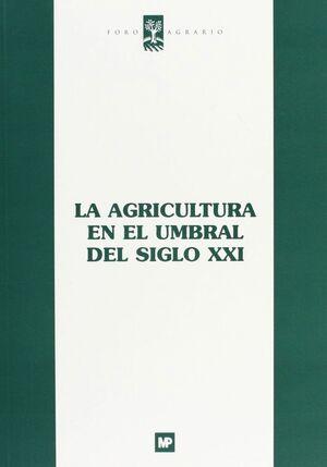 AGRICULTURA EN EL UMBRAL DEL SIGLO XXI