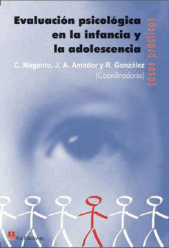 EVALUACIÓN PSICOLÓGICA EN LA INFANCIA Y LA ADOLESCENCIA: CASOS PRÁCTICOS