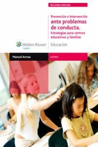 PREVENCIÓN E INTERVENCIÓN ANTE PROBLEMAS DE CONDUCTA (2.ª EDICIÓN) ESTRATEGIAS PARA CENTROS EDUCATIV