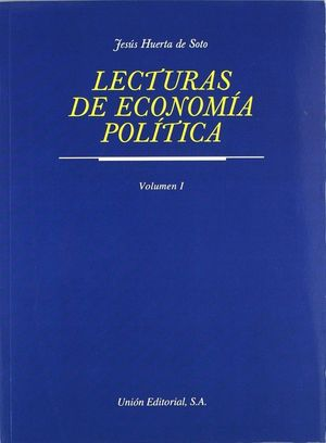 LECTURAS DE ECONOMÍA POLÍTICA. TOMO I