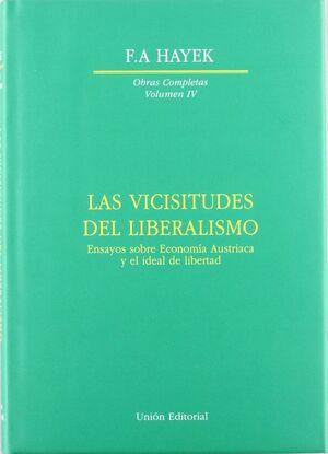 VICISITUDES DEL LIBERALISMO, LAS ENSAYOS SOBRE ECONOMIA AUSTRIACA Y EL IDEAL DE LIBERTAD