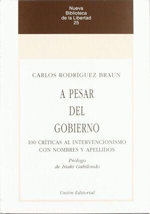A PESAR DEL GOBIERNO