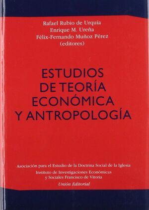 ESTUDIOS DE TEORÍA ECONÓMICA ANTROPOLÓGICA