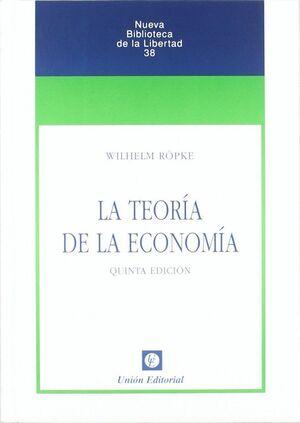 LA TEORIA DE LA ECONOMIA (5.ª EDICIÓN)