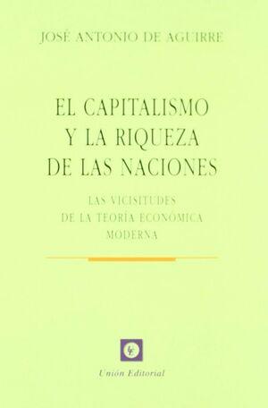 EL CAPITALISMO Y LA RIQUEZA DE LAS NACIONES