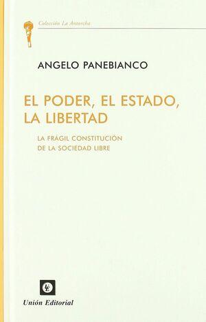 EL PODER, EL ESTADO, LA LIBERTAD