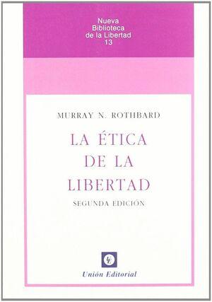 ETICA DE LA LIBERTAD, LA