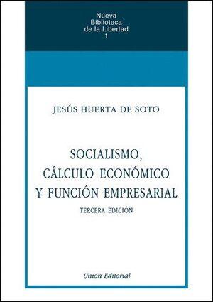 SOCIALISMO, CALCULO ECONOMICO Y FUNCION EMPRESARIAL