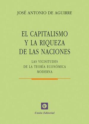 CAPITALISMO Y LA RIQUEZA DE LAS NACIONES, EL