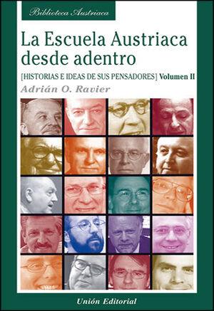 LA ESCUELA AUSTRIACA DESDE ADENTRO. VOLUMEN 2.