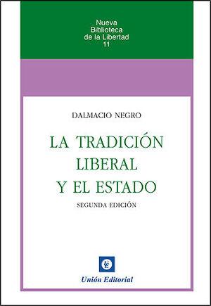 LA TRADICIÓN LIBERAL Y EL ESTADO