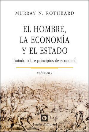 EL HOMBRE, LA ECONOMÍA Y EL ESTADO
