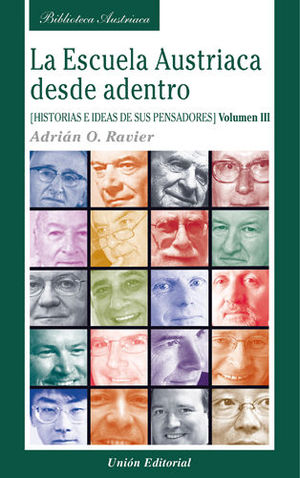LA ESCUELA AUSTRIACA DESDE ADENTRO. VOLUMEN 3