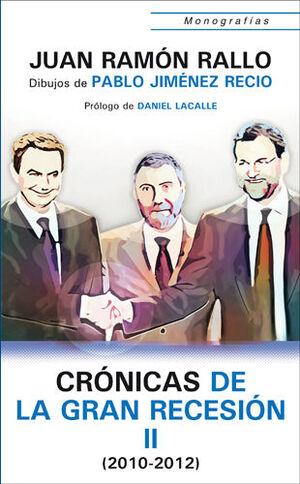 CRÓNICAS DE LA GRAN RECESIÓN (2010-2011)