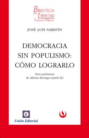 DEMOCRACIA SIN POPULISMO