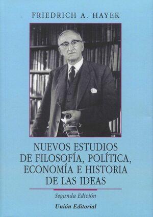 NUEVOS ESTUDIOS DE FILOSOFIA, POLITICA, ECONOMIA E HISTORIA DE LA