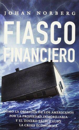 FIASCO FINANCIERO
