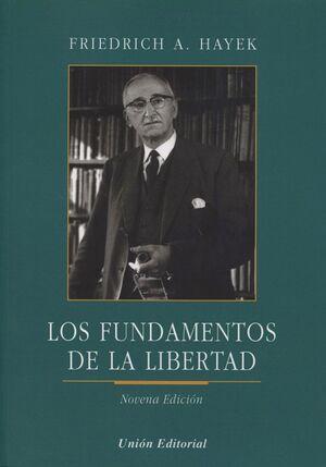 FUNDAMENTOS DE LA LIBERTAD 9ª EDI. 2014