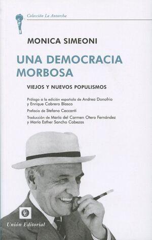 UNA DEMOCRACIA MORBOSA