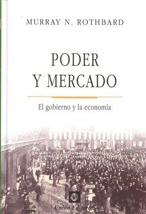 PODER Y MERCADO.  EL GOBIERNO Y LA ECONOMA