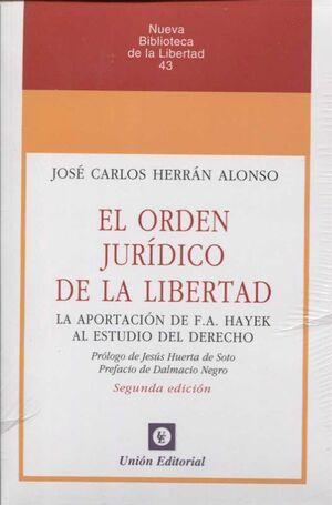 ORDEN JURIDICO DE LA LIBERTAD 2´ED