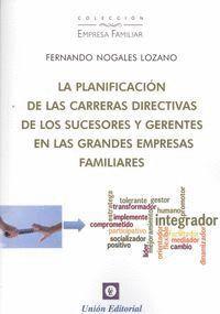 LA PLANIFICACIÓN DE LAS CARRERAS DIRECTIVAS DE LOS SUCESORES Y GERENTES EN LAS G