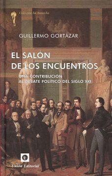 EL SALÓN DE LOS ENCUENTROS UNA CONTRIBUCIÓN AL DEBATE POLÍTICO DEL SIGLO XXI