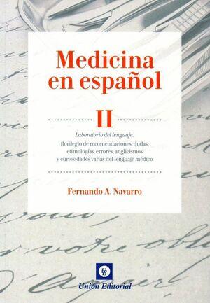 MEDICINA EN ESPAÑOL (LILLY). VOL. II