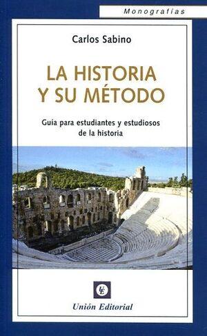 LA HISTORIA Y SU METODO