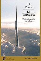EL TRIUNFO. UN LIBRO INSPIRADOR CAPITALISTA