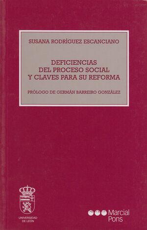 DEFICIENCIAS DEL PROCESO SOCIAL Y CLAVES PARA SU REFORMA